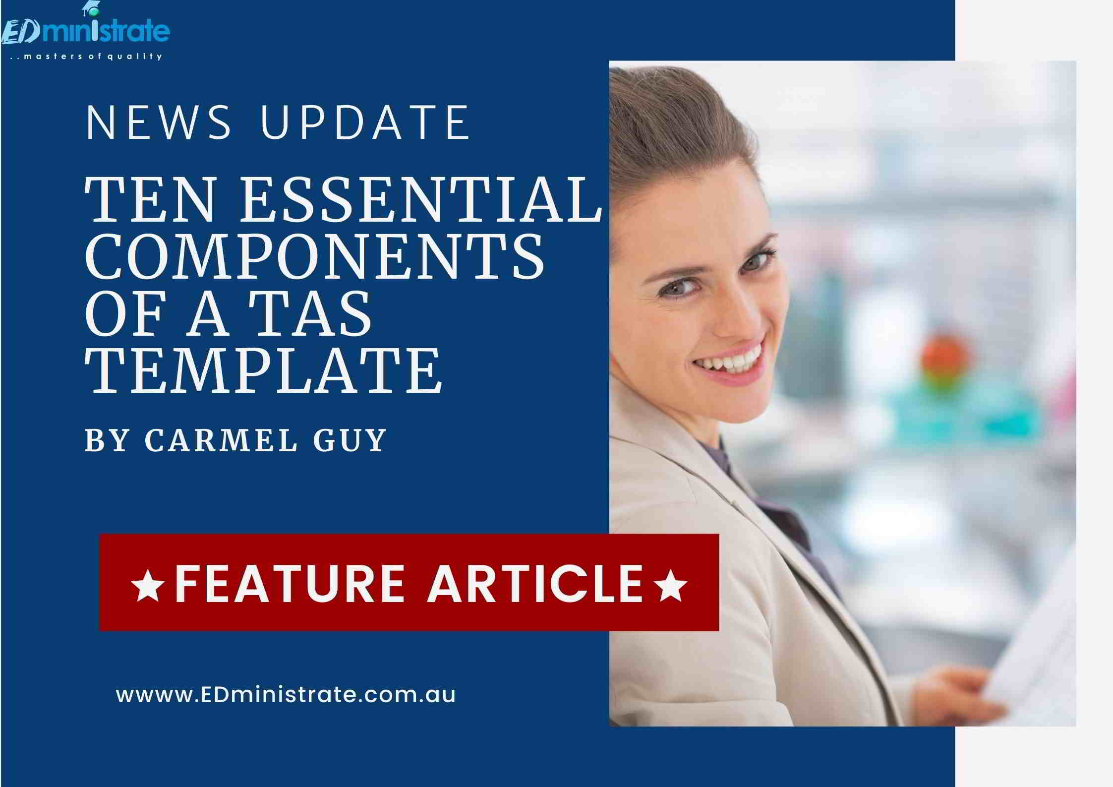 Ten essential components of a TAS template